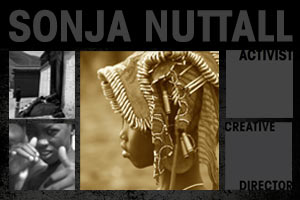 Sonja Nuttall: Activist/Creative Director Website